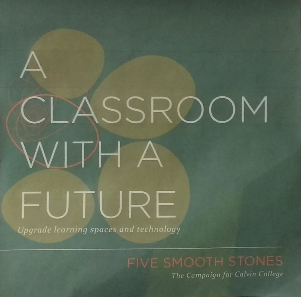 The Classroom with a Future renovations are part of the Five Smooth Stones campaign. Photo courtesy Calvin College.