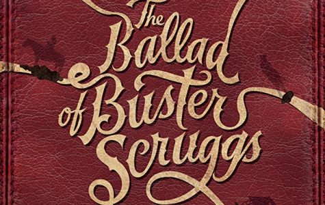 """The Ballad of Buster Scruggs"" re-redefines the Western"