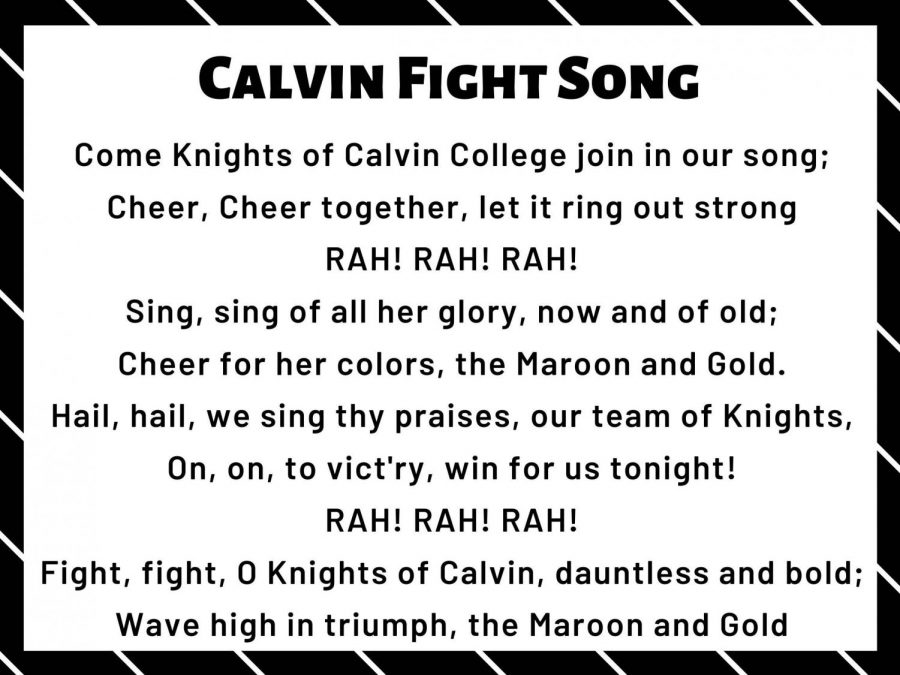 Calvin's current fight song, written by Mildred (Reitsema) Zylstra, class of 1932.